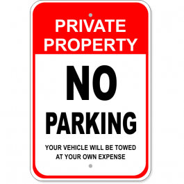 "Private Property No Parking 18"" x 12"" Aluminum Sign"