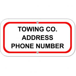 "Tow Company Information 6"" x 12"" Aluminum Sign"