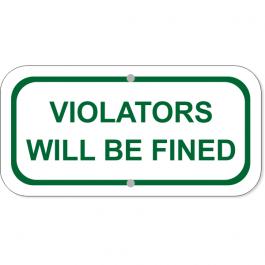 "Violators Fined Add-On 6"" x 12"" Green Aluminum Sign"