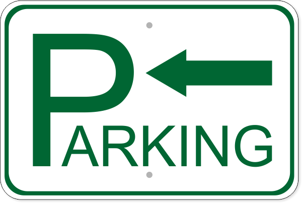 "Parking Left Aluminum Sign   12"" x 18"""