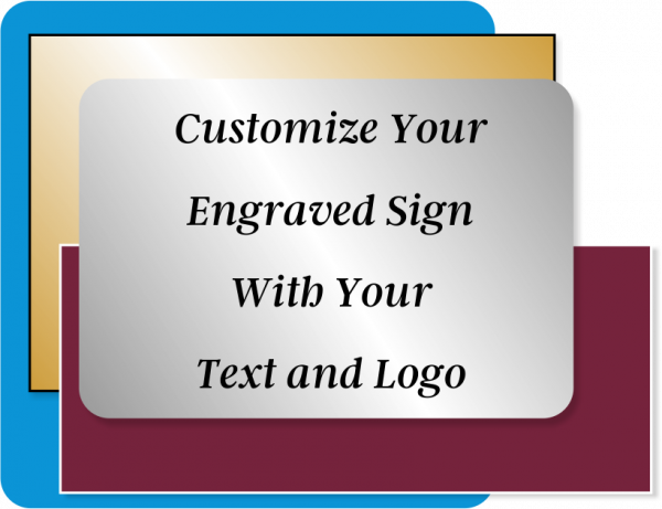 Engraved Sign Horizontal 8 in x 14 in