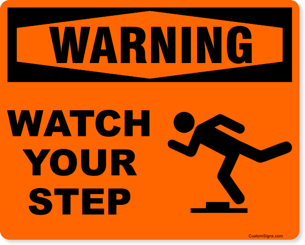 """Warning Watch Your Step Icon Full Color Sign 