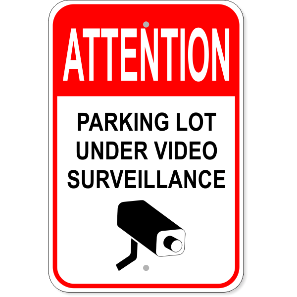 "Parking Lot Under Surveillance Sign | 18"" x 12"""