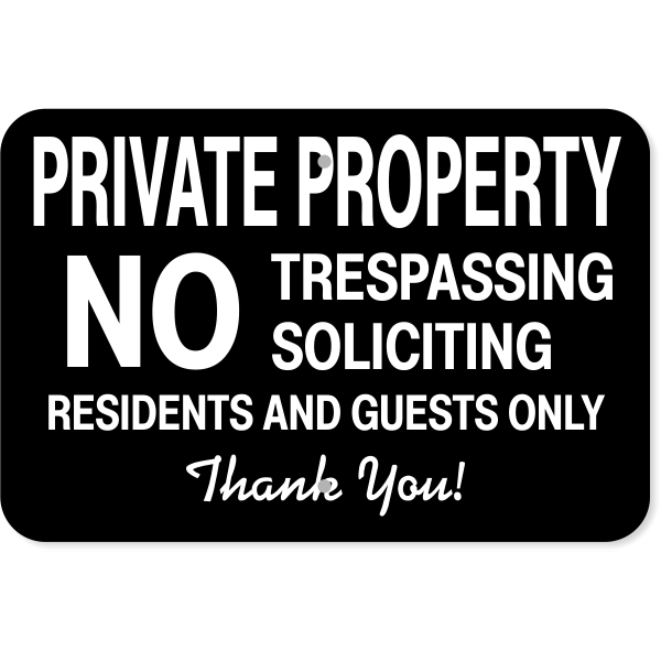 """Residents & Guests Only Aluminum Sign 