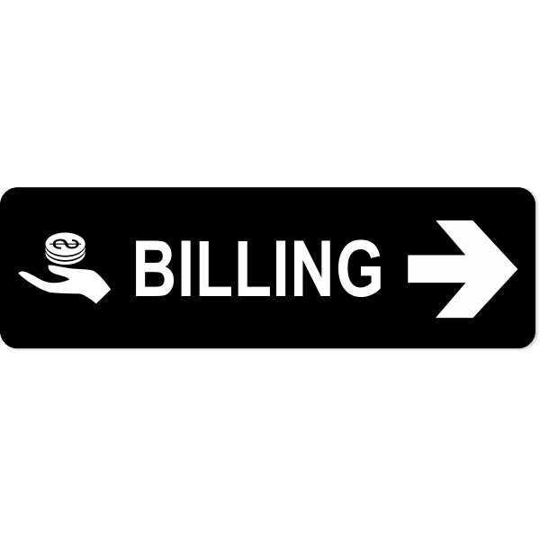"""Billing Right Sign 