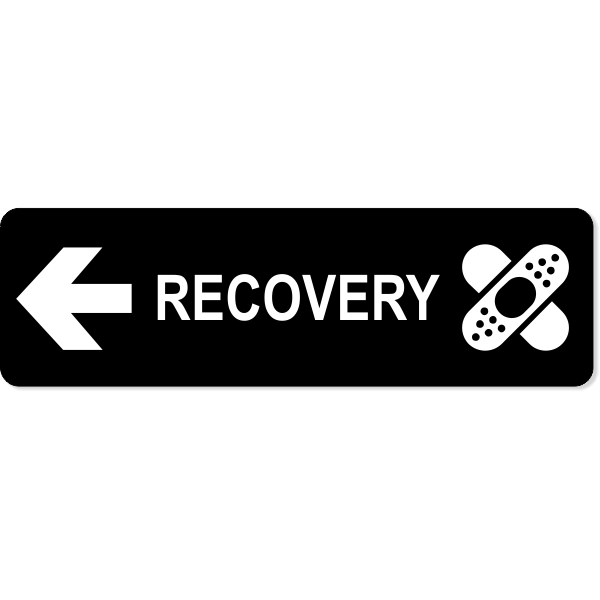 """Recovery Left Sign   3"""" x 10"""""""