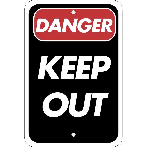 Vertical Danger Keep Out Sign