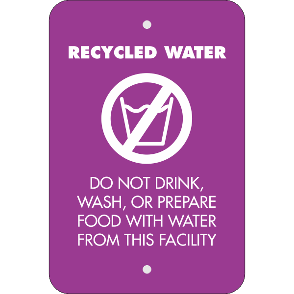 Vertical Recycled Water Notice Sign