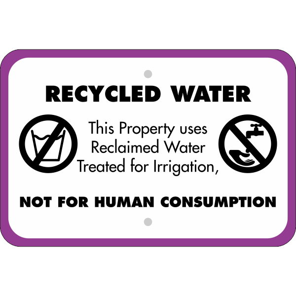 Horizontal Not For Human Consumption Recycled Water Sign