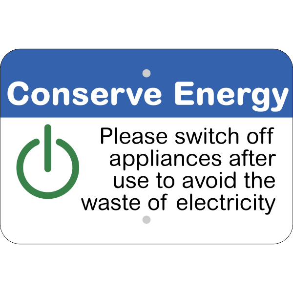 Horizontal Appliances Off Conserve Energy Sign