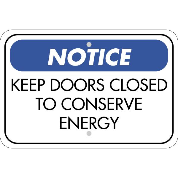 Horizontal Door Closed Conserve Energy Sign