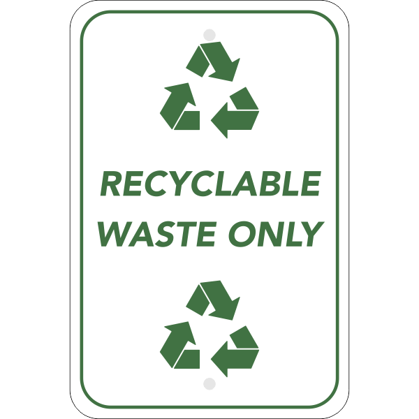 Vertical Recycle Only Sign
