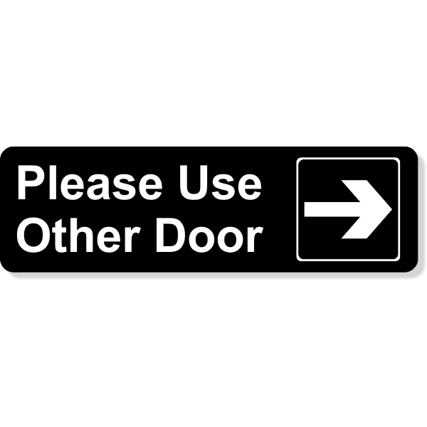 """Please Use Other Door Engraved Sign   3"""" x 10"""""""