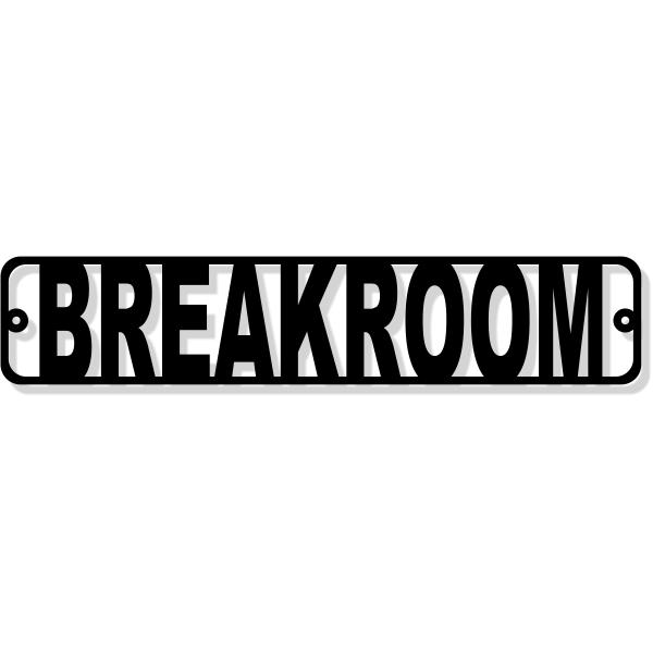 """Die Cut Breakroom Door Sign - 2"""" x 10"""""""