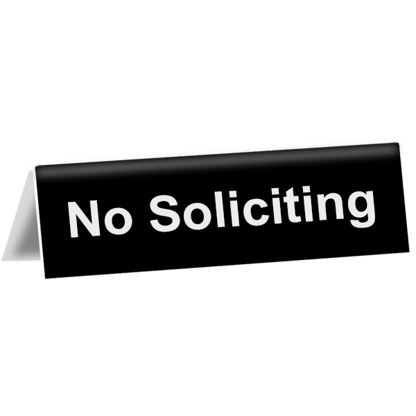 """No Soliciting Tent Sign   2"""" x 8"""""""