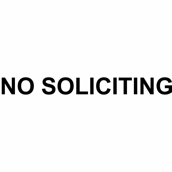 """No Soliciting Die Cut Vinyl Decal   1"""" x 10"""""""