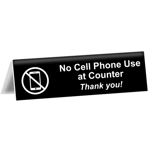 """No Cell Phone Use at Counter Tent Sign 