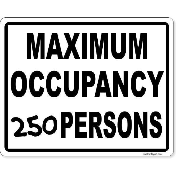 "Maximum Occupancy Write On Sign   8"" x 10"""