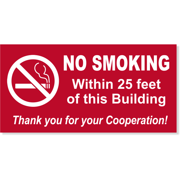 "NO SMOKING Within custom Feet 6"" x 12"" Sign"