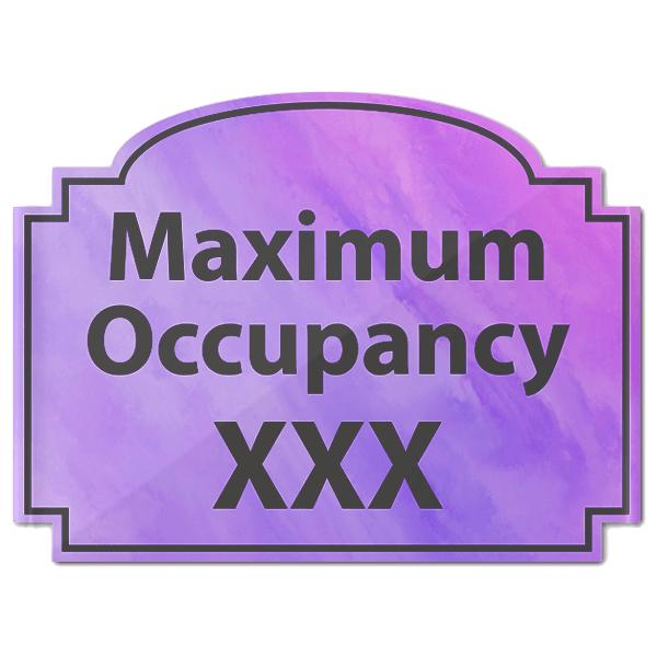 "Maximum Occupancy Purple Texture Acrylic Sign   6"" x 8"""