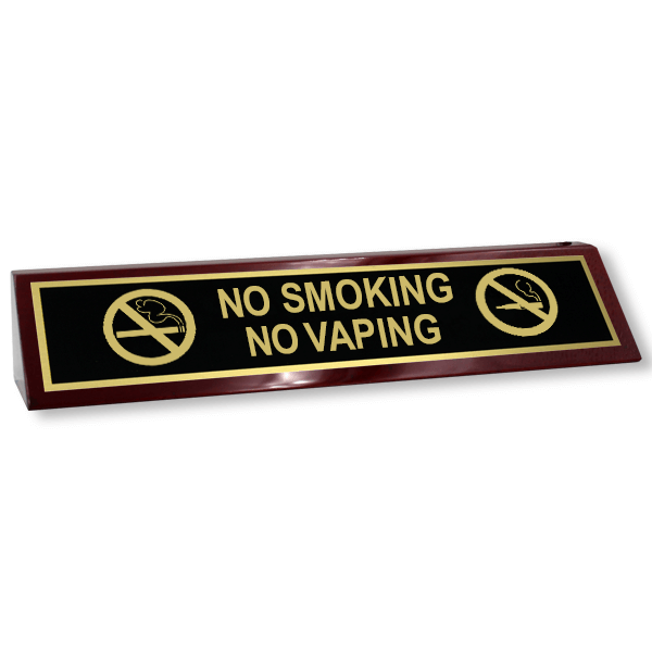 No Smoking   No Vaping Wood Desk Block