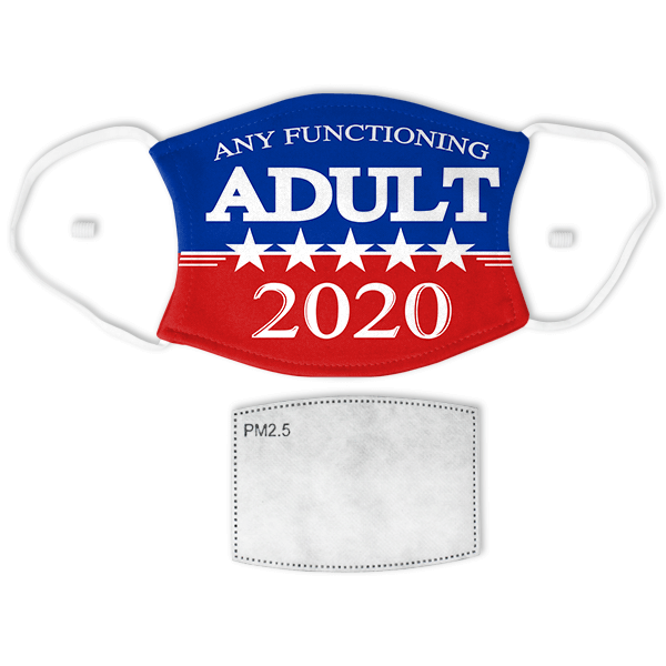 Any Functioning Adult 2020 Adult Size Face Mask