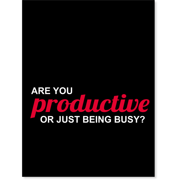 Are you Productive? Poster Sign