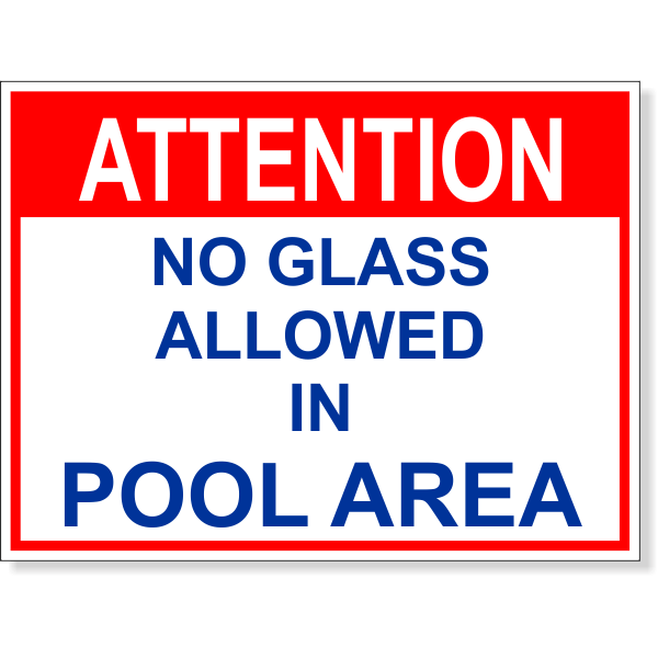 """Attention No Glass Allowed Full Color Sign   6"""" x 8"""""""