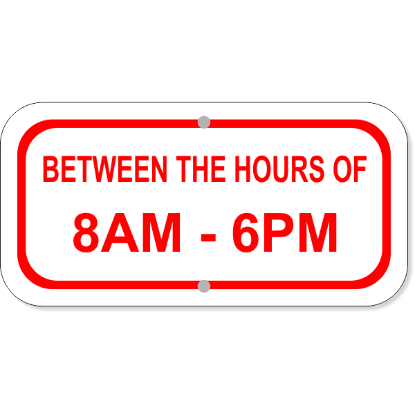 """Between Hours Of Aluminum Add-On Sign   6"""" x 12"""""""