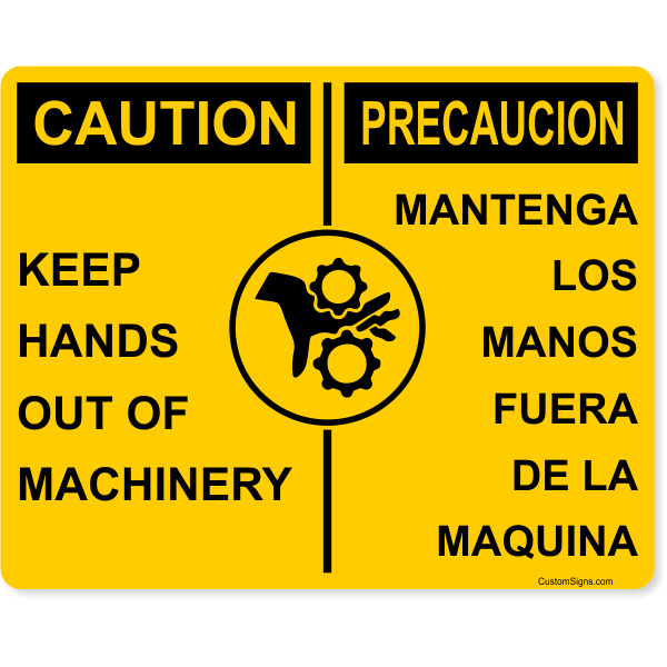 """Caution Bilingual Keep Hands Out of Machinery Full Color Sign   8"""" x 10"""""""