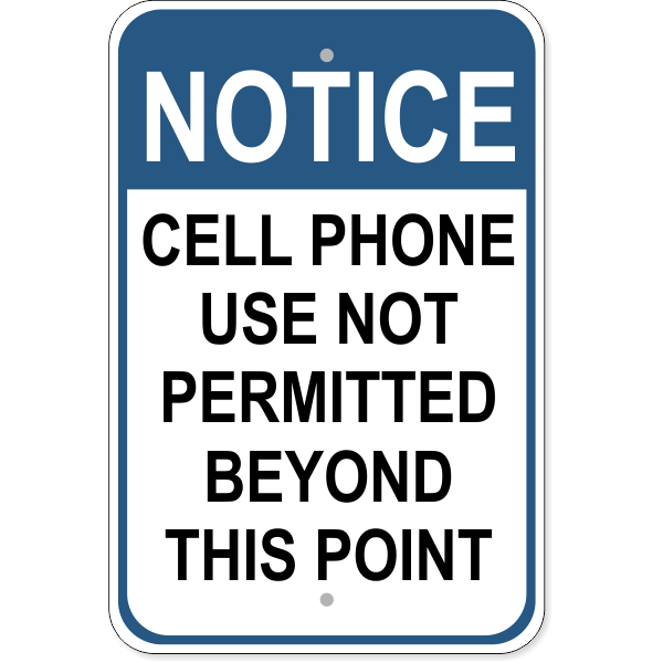 """Cell Phones Beyond This Point Aluminum Sign   18"""" x 12"""""""