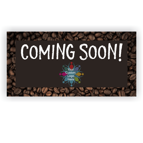 Coming Soon Coffee Banner - 3' x 6'