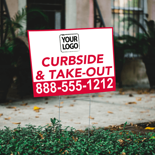 Upload Your Logo Curbside and Take Out Yard Sign