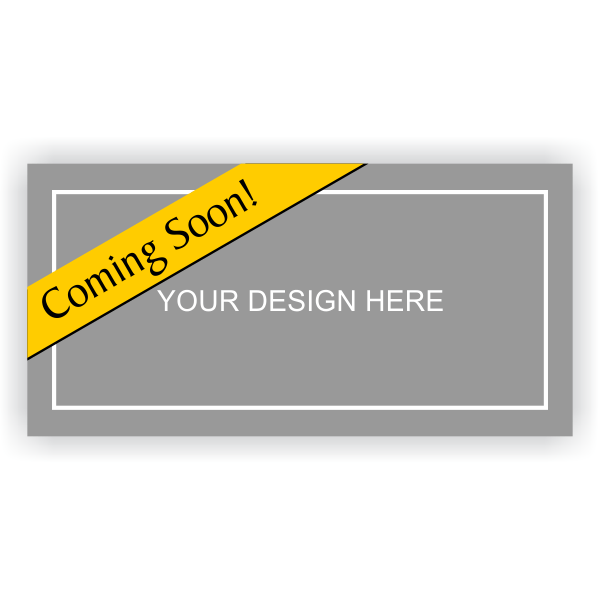 Custom Design Coming Soon Banner - 3' x 6'