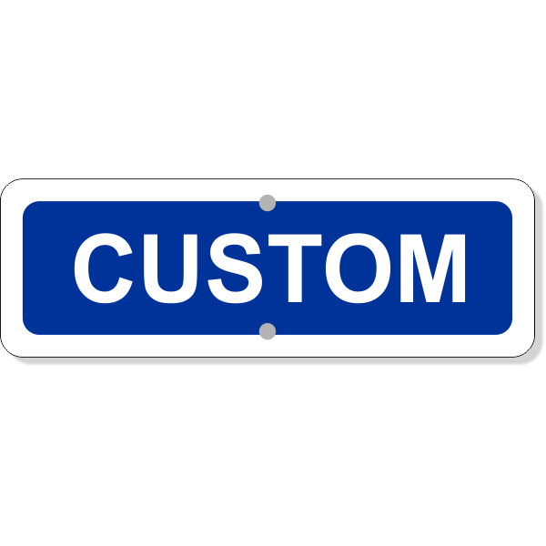 "Custom Text Add-On Aluminum Sign Blue   4"" x 12"""