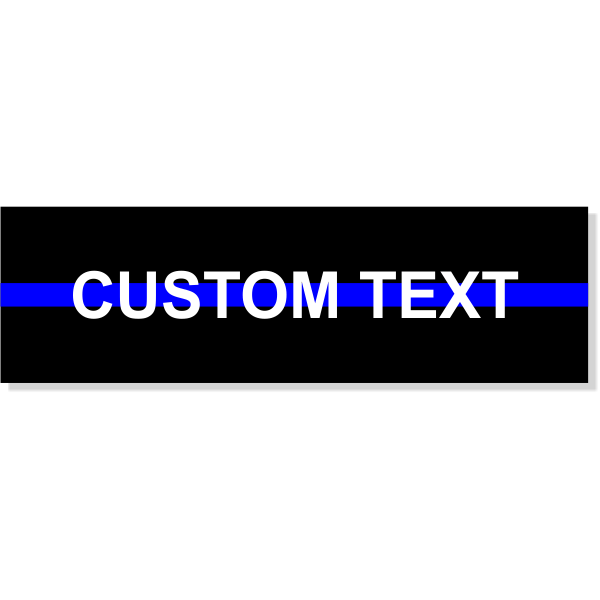 "Custom Text Thin Blue Line Rectangle Bumper Sticker | 3"" x 10"""