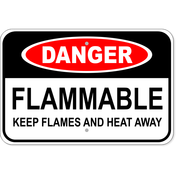 "Danger Flammable Flames and Heat Aluminum Sign | 12"" x 18"""