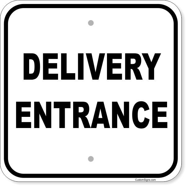 """Delivery Entrance Aluminum Sign   12"""" x 12"""""""