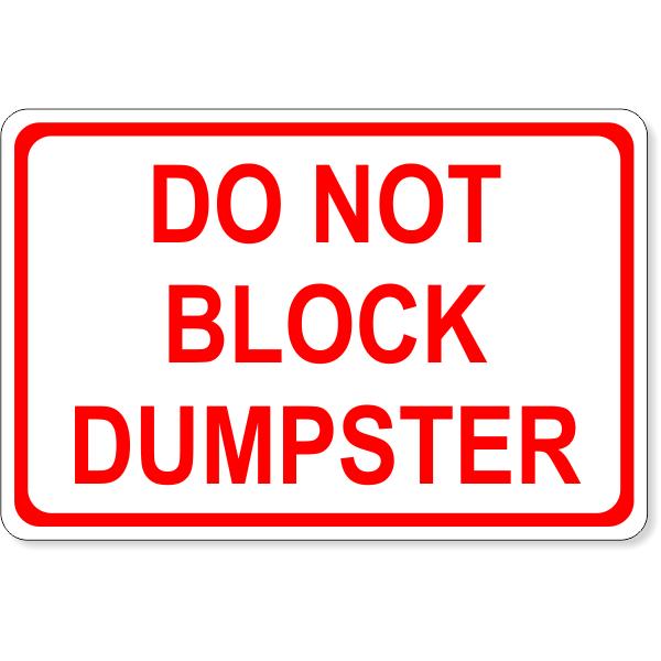 """Do Not Block Dumpster Decal   4"""" x 6"""""""
