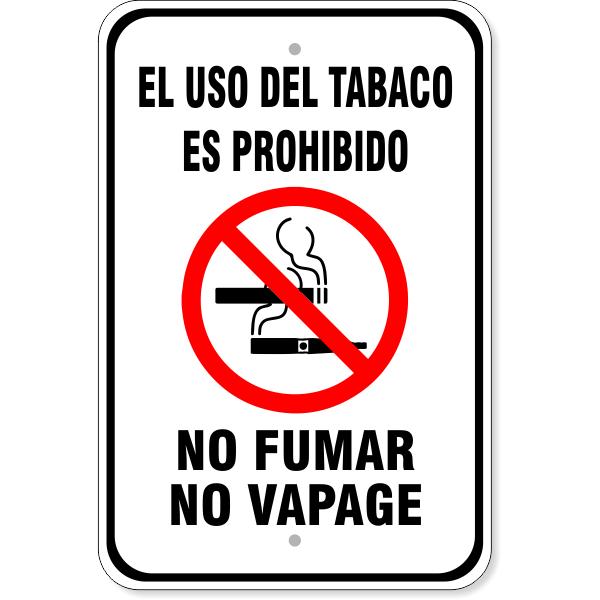 "El Uso Del Tabaco No Fumar No Vapage Aluminum Sign | 18"" x 12"""