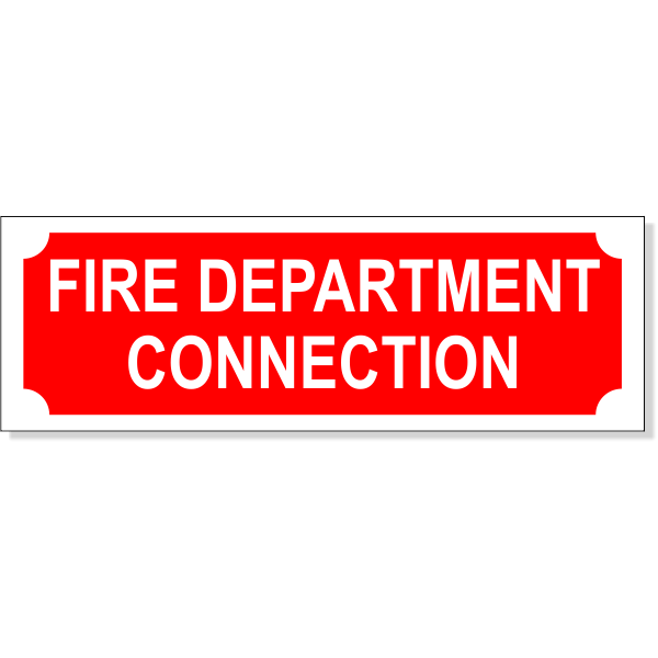 "Fire Department Connection Aluminum Sign | 2"" x 6"""