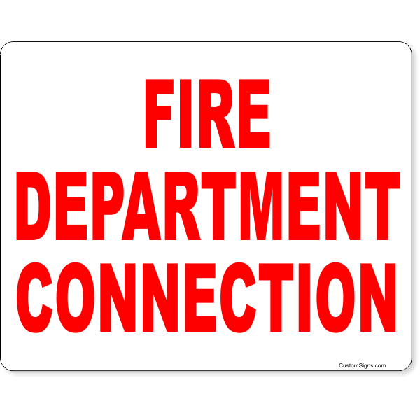 """Fire Department Connection Full Color Sign 