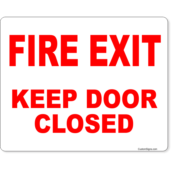 """Fire Exit Keep Door Closed Full Color Sign 