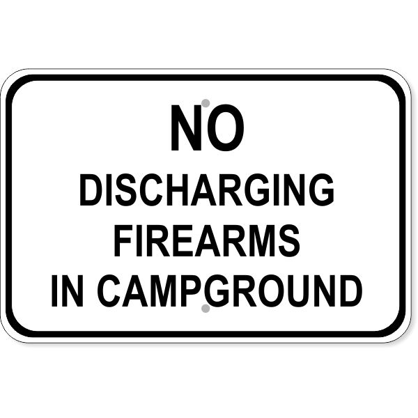 """Firearms Campground Aluminum Sign   12"""" x 18"""""""