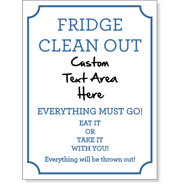 """Fridge Clean Out Dry Erase Sign   8"""" x 6"""""""