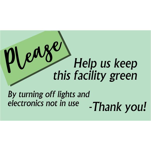 Horizontal Green Facility Conserve Energy Sign