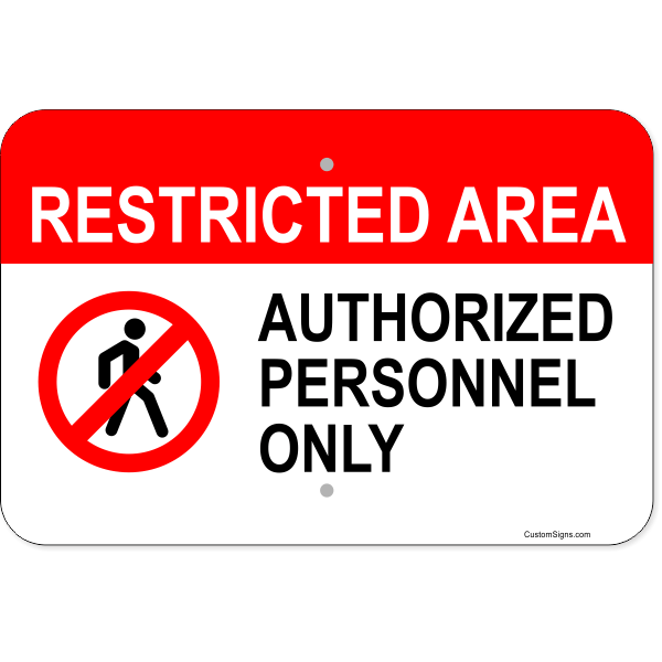 """Horizontal Restricted Area Authorized Personnel Aluminum Sign 