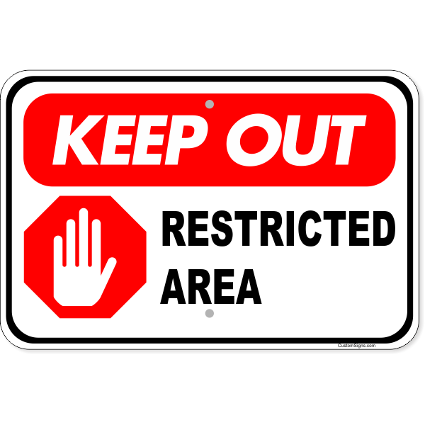 """Keep Out Restricted Area Aluminum Sign   12"""" x 18"""""""