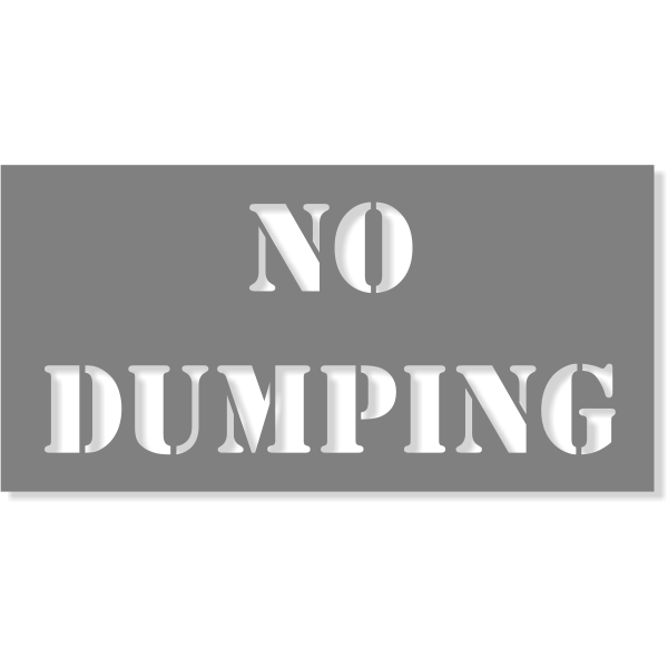 "NO DUMPING Mylar Stencil   4"" x 8"""
