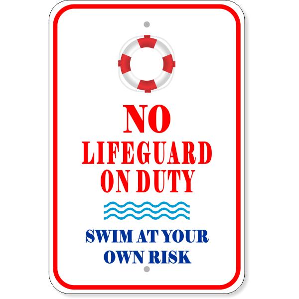"No Lifeguard On Duty Aluminum Sign | 18"" x 12"""